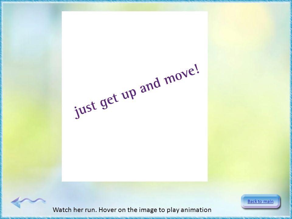 Back to main Watch her run. Hover on the image to play animation