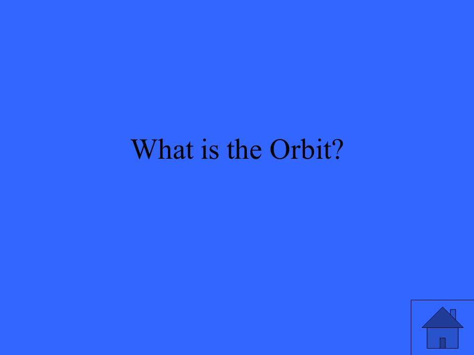 What is the Orbit