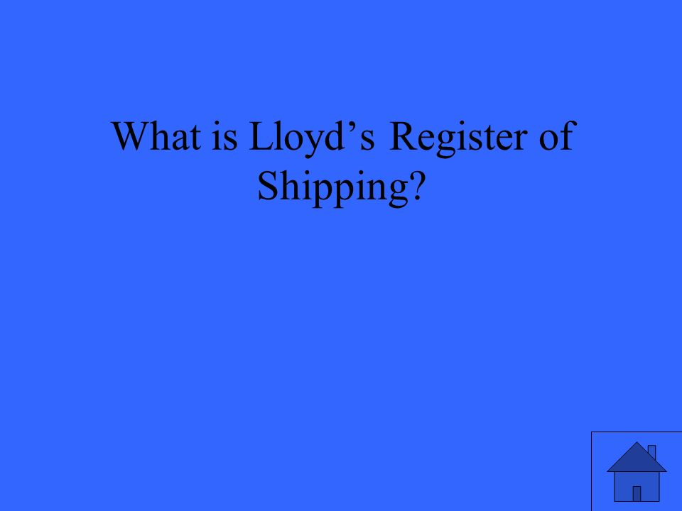 What is Lloyd's Register of Shipping