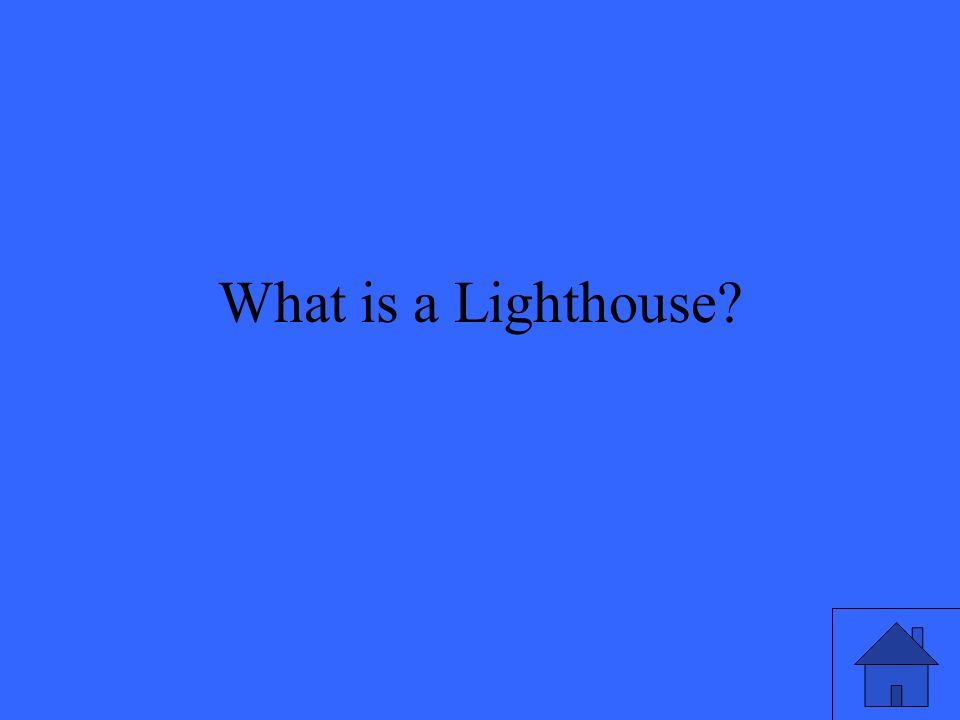 What is a Lighthouse