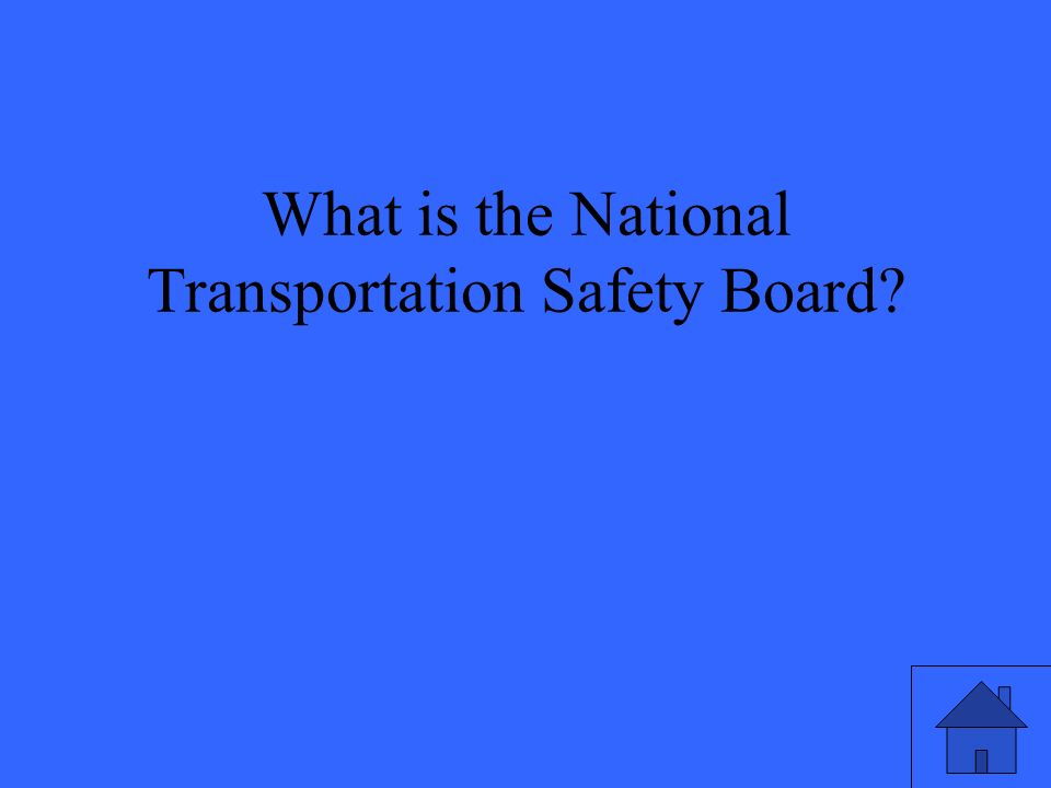 What is the National Transportation Safety Board