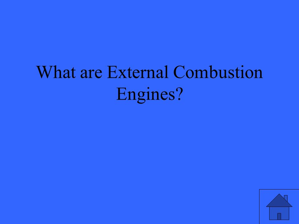 What are External Combustion Engines
