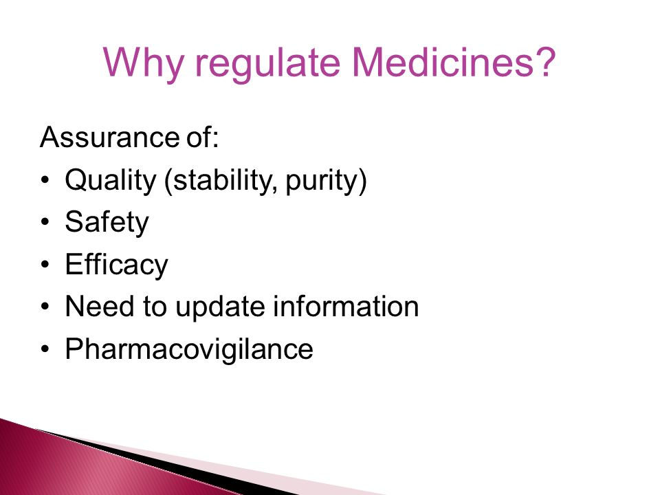 Why regulate Medicines.