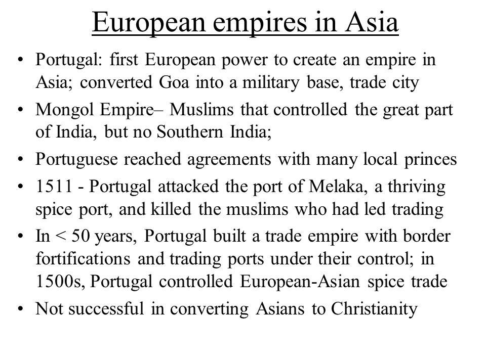 European Empires In Asia Portugal First European Power To Create An