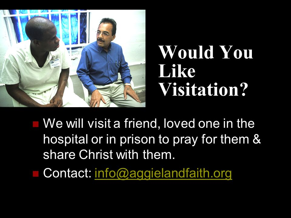 Would You Like Visitation.