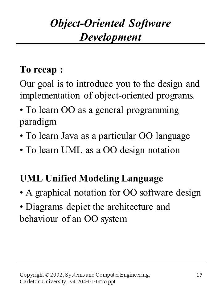 Copyright C 2002 Systems And Computer Engineering Carleton University Intro Ppt Object Oriented Software Development Unit 1 Course Ppt Download