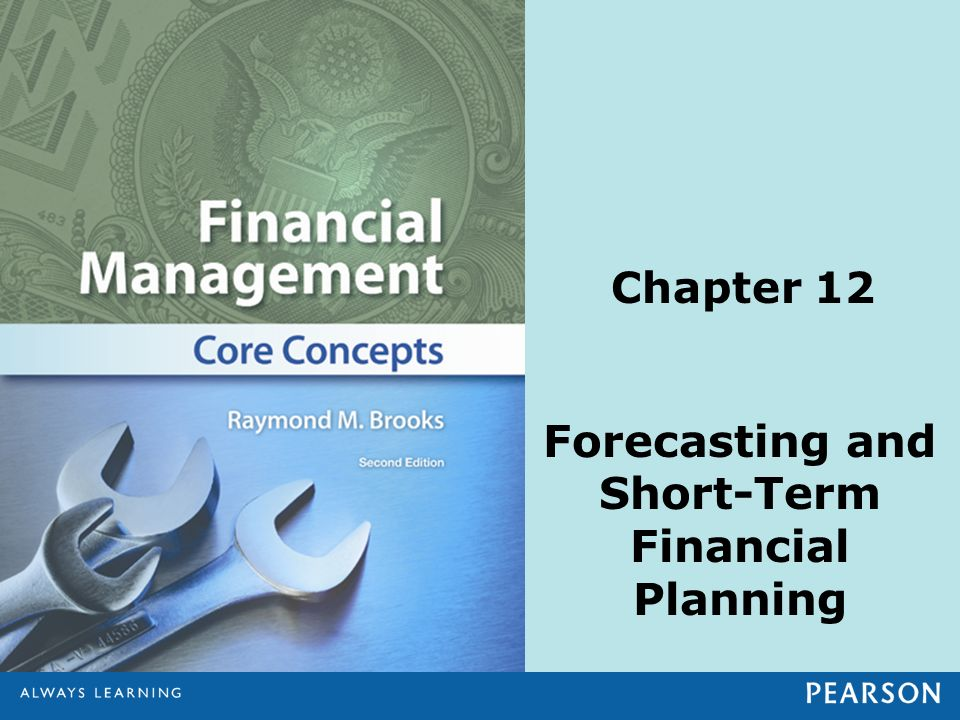 Forecasting and Short-Term Financial Planning Chapter 12