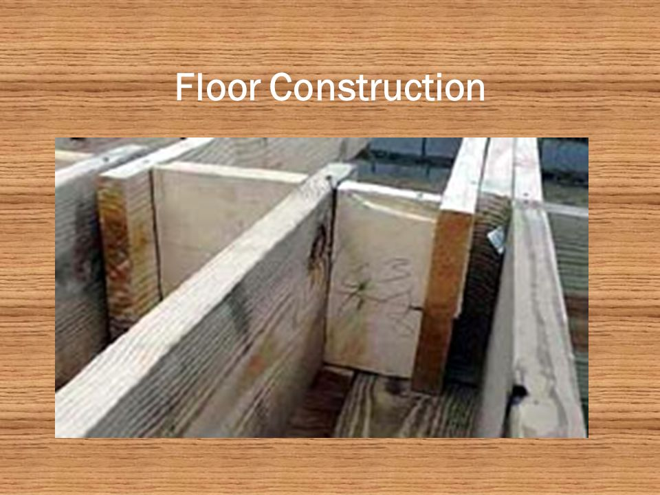 Floor Construction