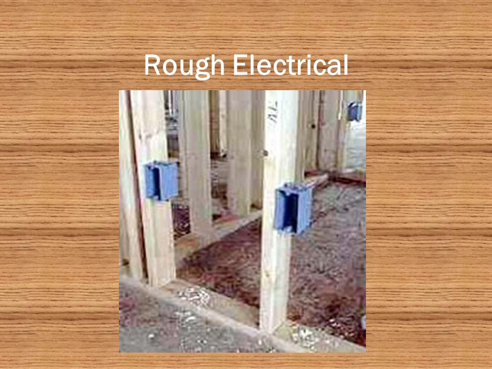 Rough Electrical Outlets (120 watts & 220 watts) Lights Switches Fuse Box