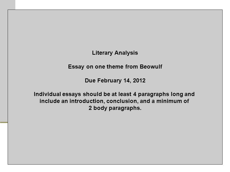 Essay In English Language   Literary Analysis Essay On One Theme From Beowulf Due February    Individual Essays Should Be At Least  Paragraphs Long And Include An   Essays For High School Students also Business Strategy Essay  Do Now  Journal Rantreview Of Quarter Minutes Freewrite  Argumentative Essay Sample High School