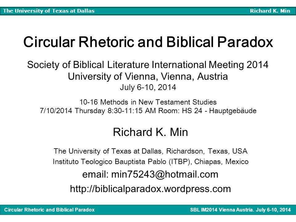 Circular Rhetoric and Biblical Paradox SBL IM2014 Vienna