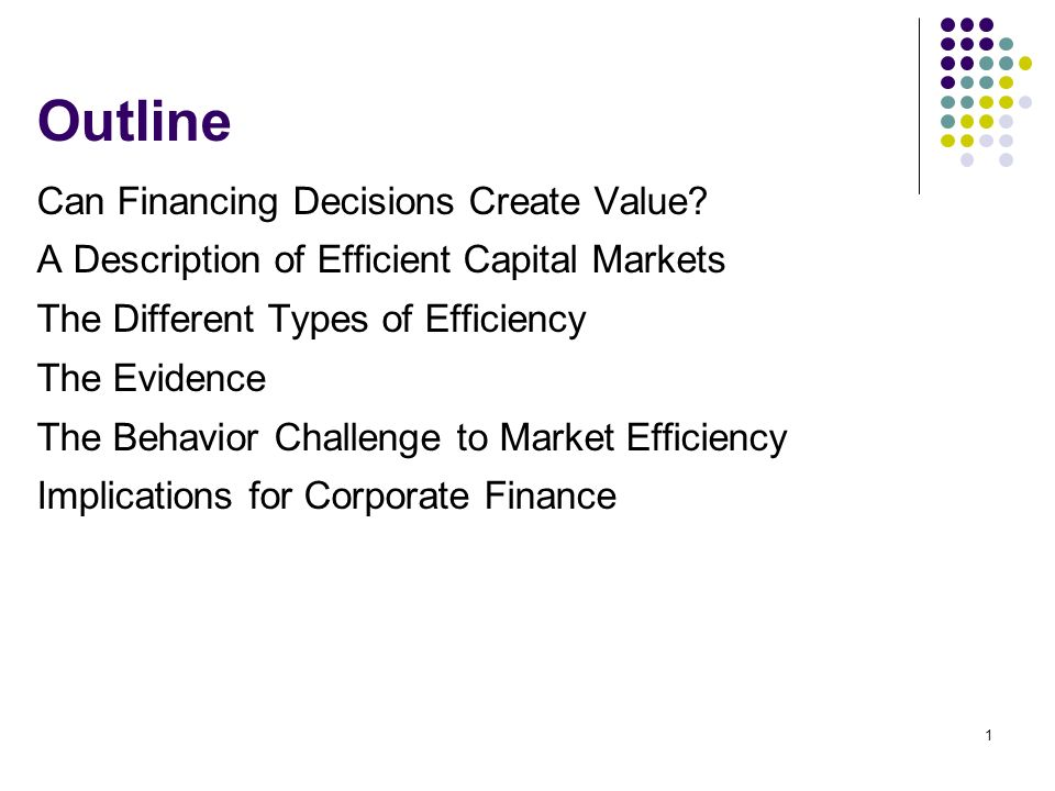 1 Outline Can Financing Decisions Create Value
