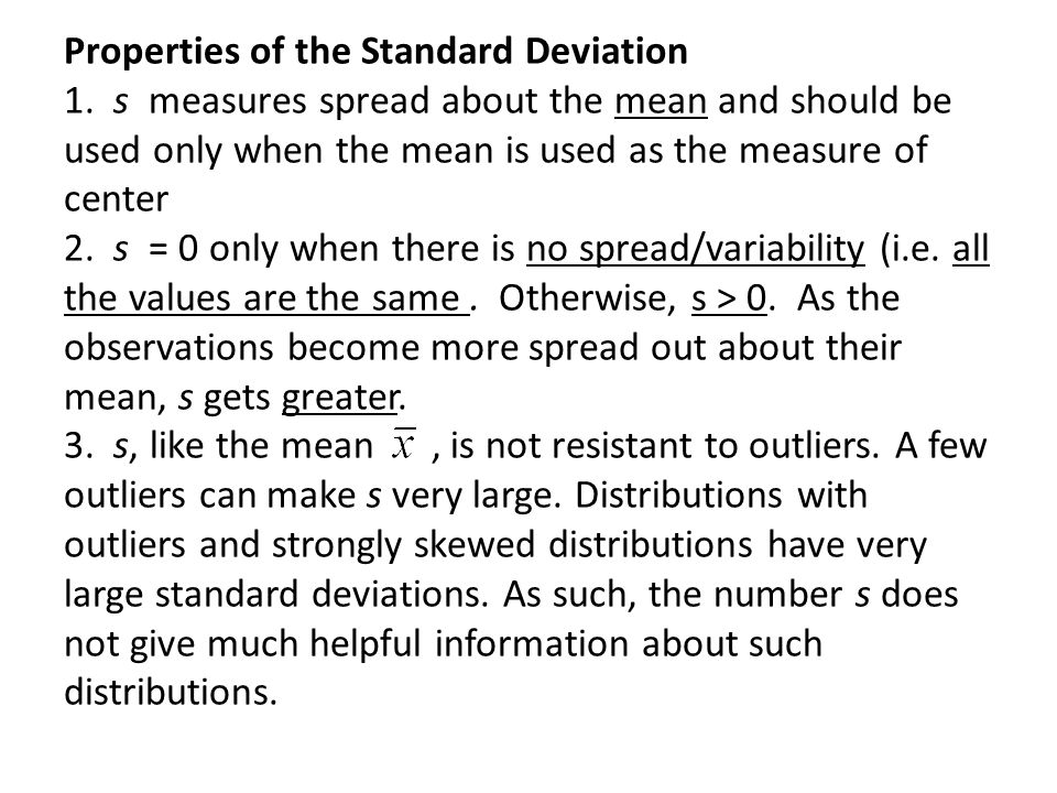 Properties of the Standard Deviation 1.