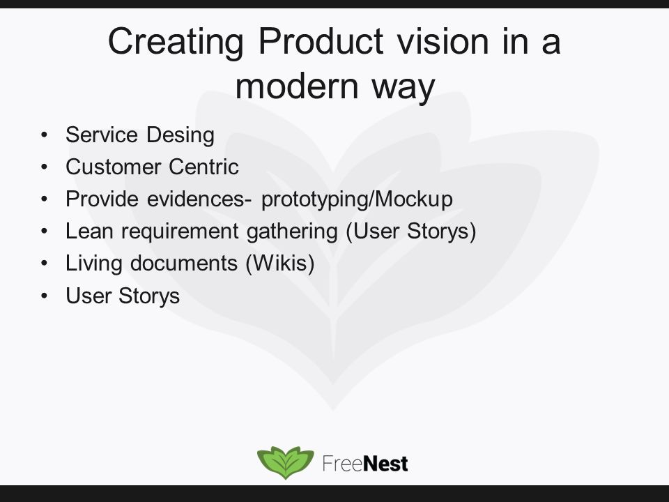 Way Service Desing Customer Centric Provide Evidences Prototyping Mockup Lean Requirement Gathering User Storys Living Documents Wikis