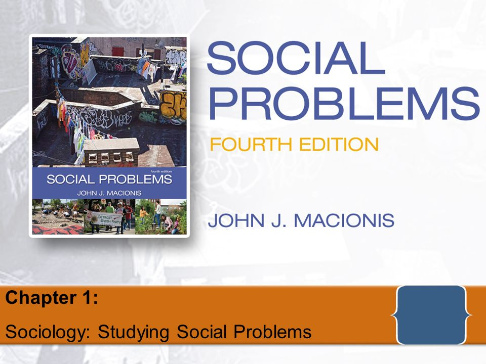 Social Problems Fourth Edition By John J MacionisCopyright