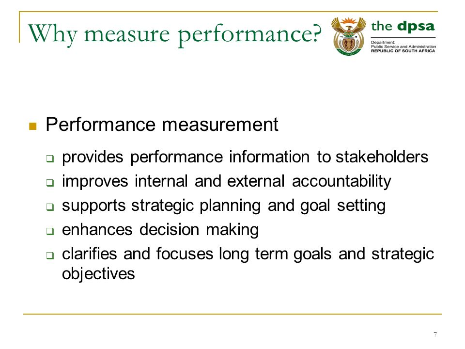 7 Why measure performance.