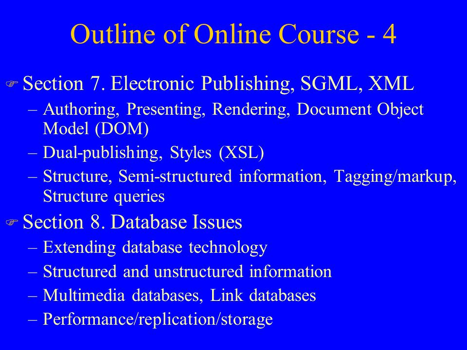 Outline of Online Course - 4 F Section 7.