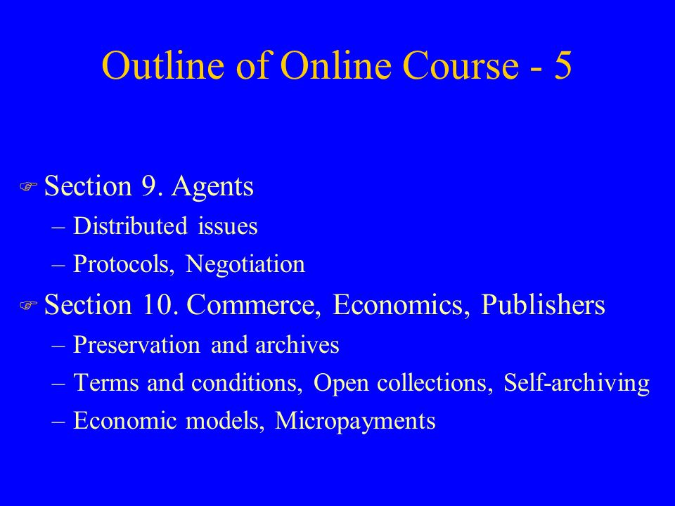 Outline of Online Course - 5 F Section 9.