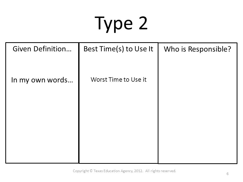 Type 2 Given Definition… In my own words… Who is Responsible.