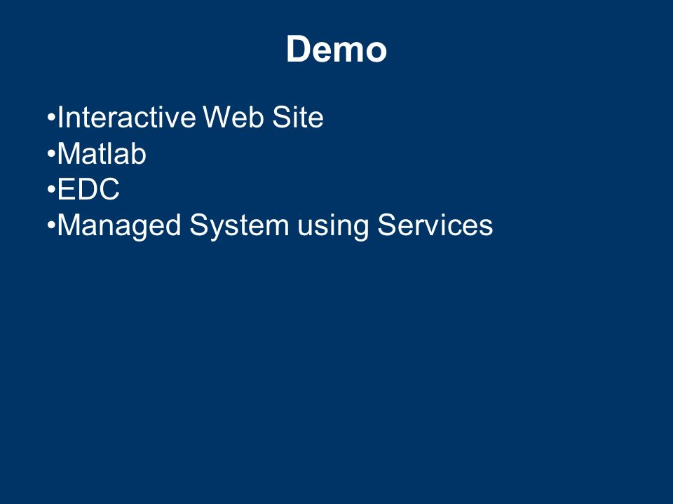 Demo Interactive Web Site Matlab EDC Managed System using Services