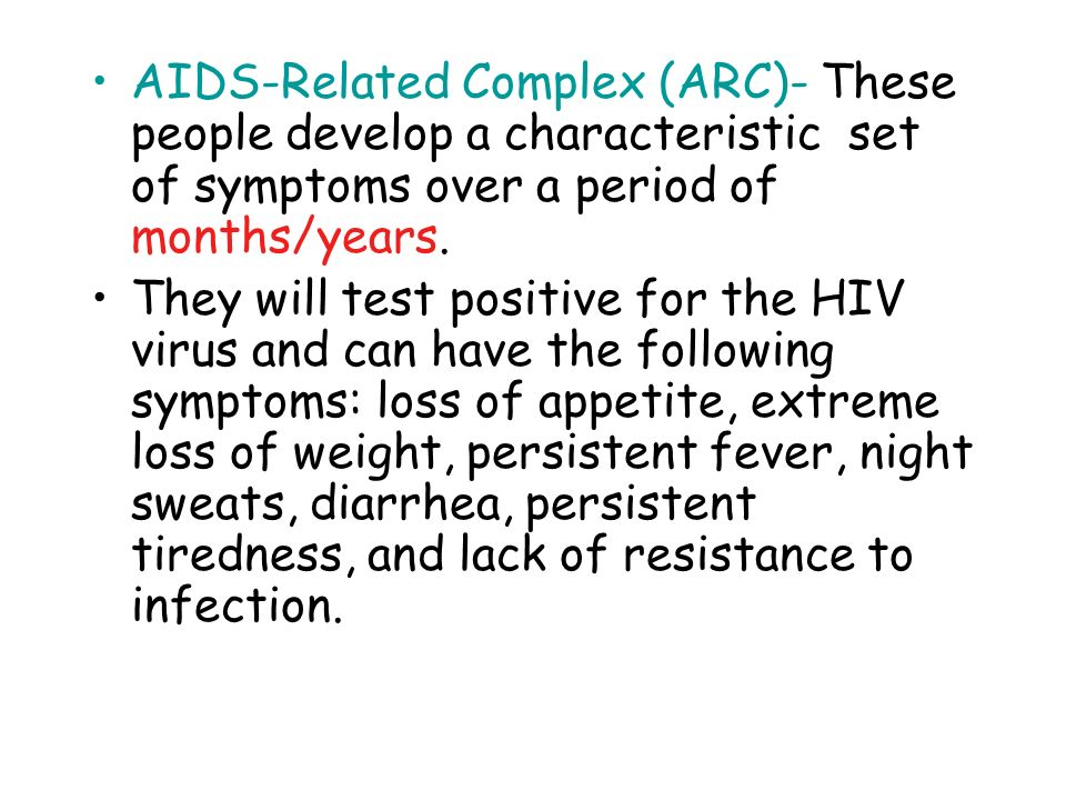 THREE STAGES OF AIDS Asymptomatic Infection- the person is infected but shows no symptoms.