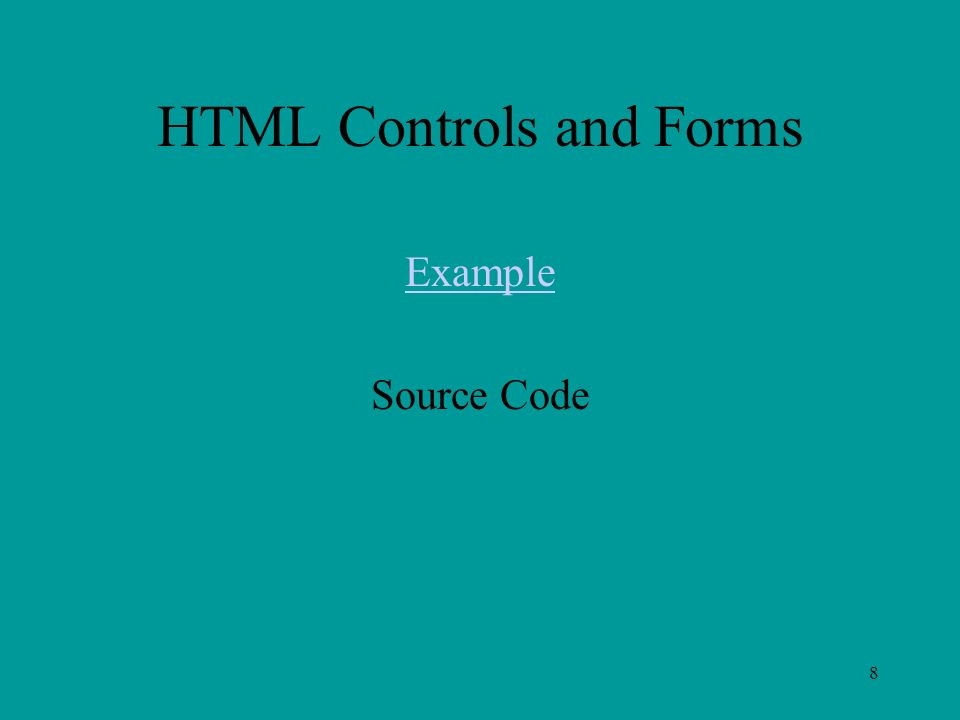 8 HTML Controls and Forms Example Source Code