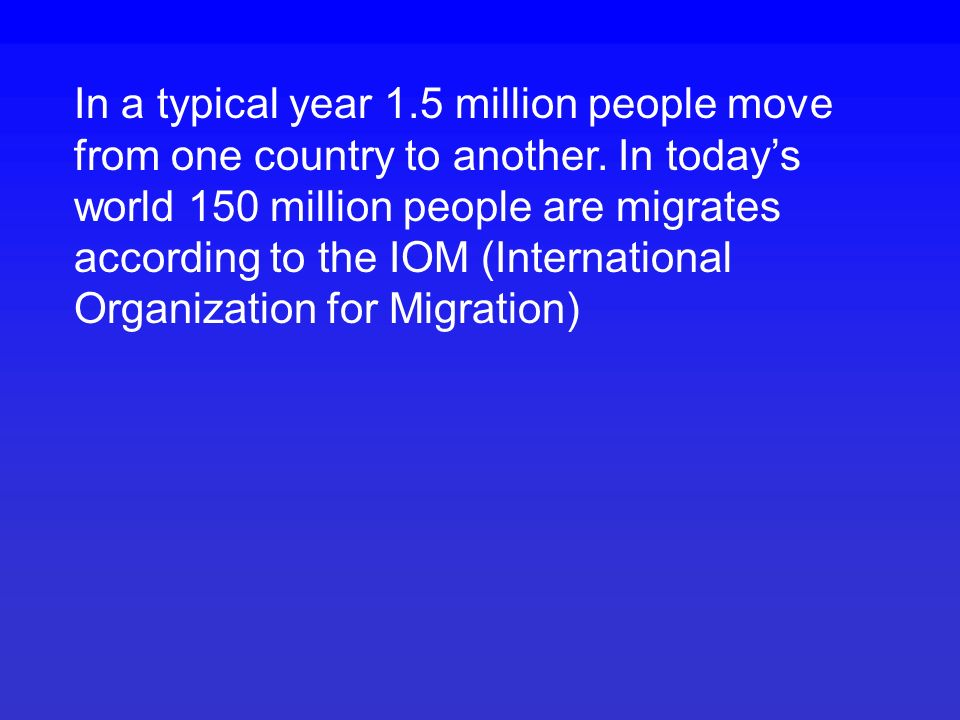 Migration is defined as a permanent or semi-permanent change of residence and involves the crossing of national or international borders.