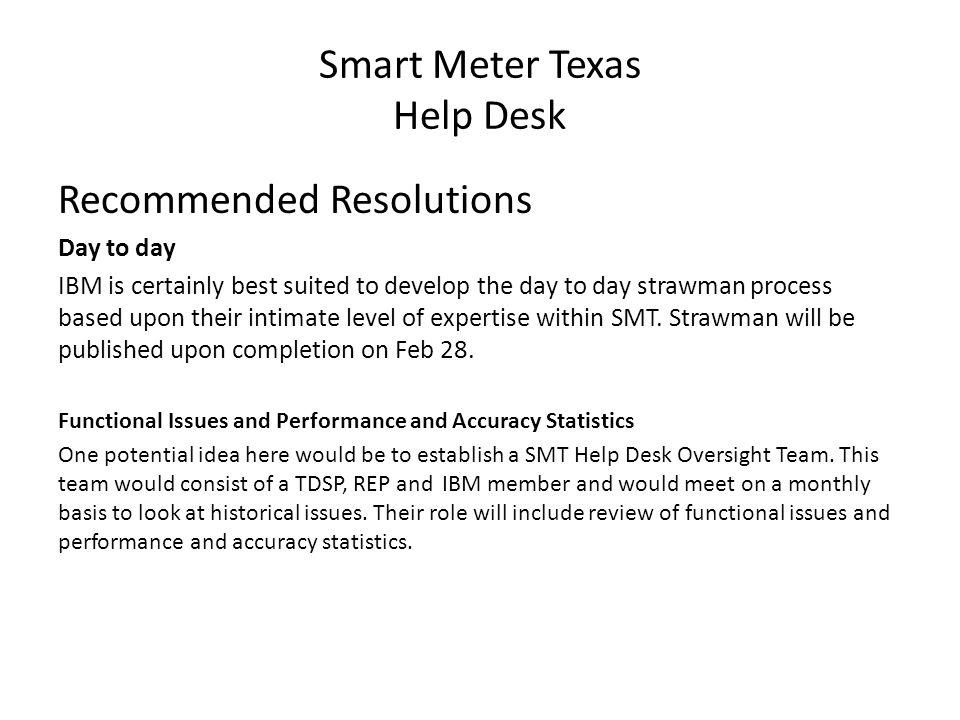 Smart Meter Texas (Draft) Help Desk SMT Help Desk The Help