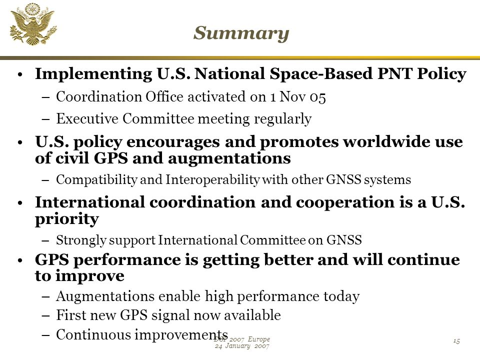 DGI 2007 Europe 24 January Summary Implementing U.S.