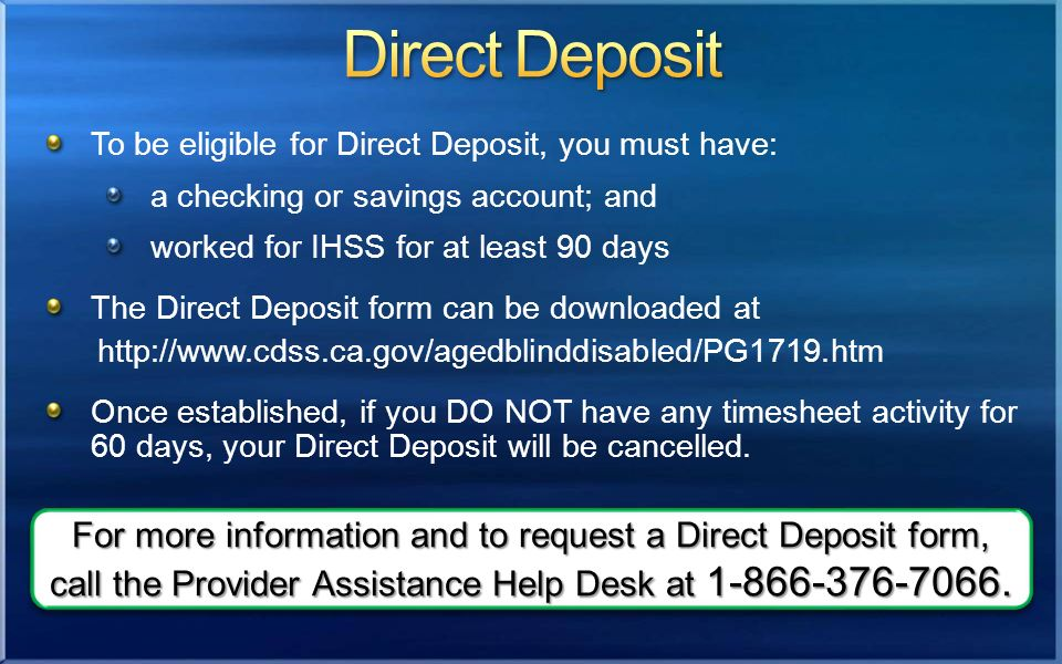 To Be Eligible For Direct Deposit You Must Have A Checking Or Savings Account