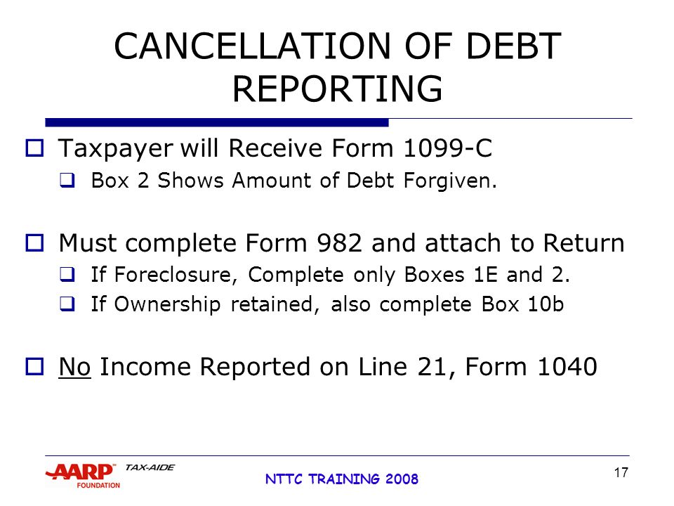 1 Nttc Training 2008 Foreclosure Mortgage Debt Forgivenes What Are