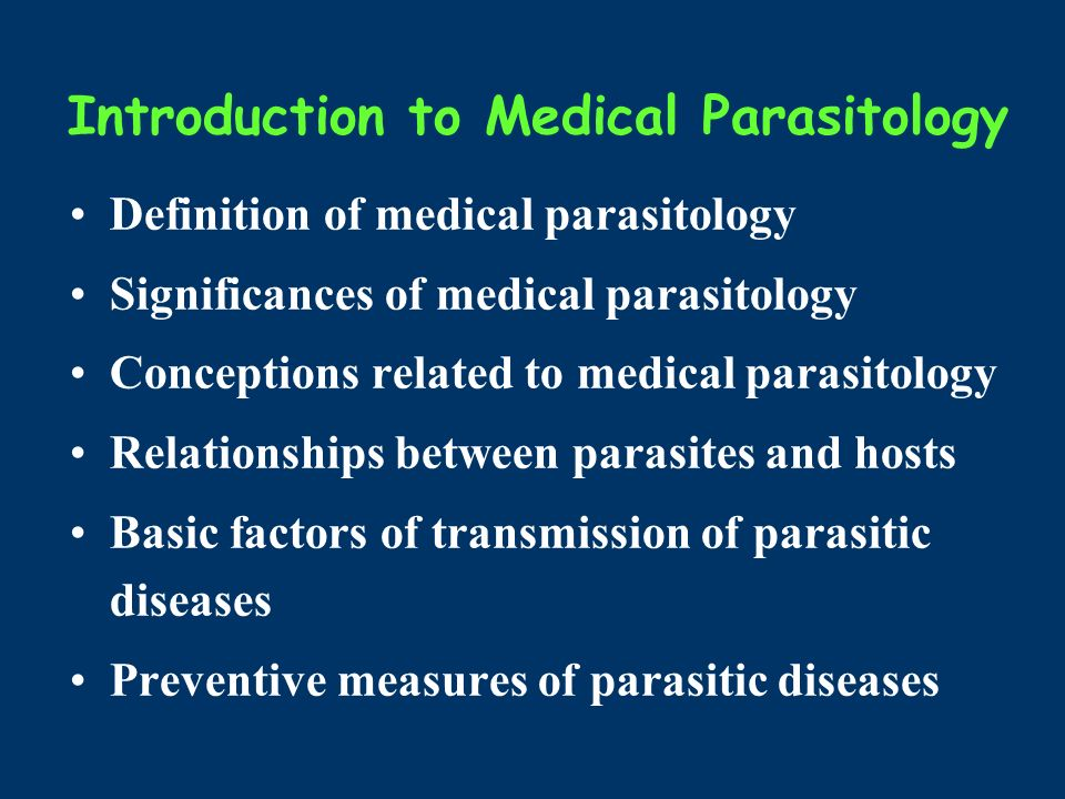 Medical Parasitology --Introduction Department of Medical