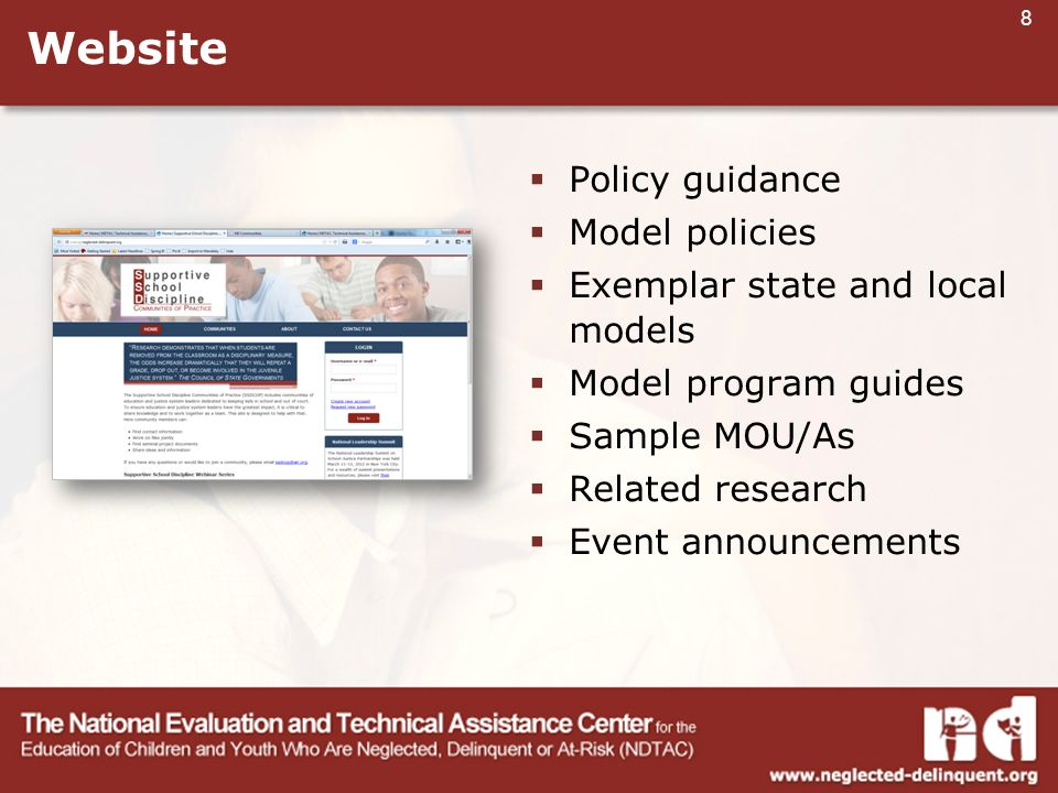 8 Website  Policy guidance  Model policies  Exemplar state and local models  Model program guides  Sample MOU/As  Related research  Event announcements