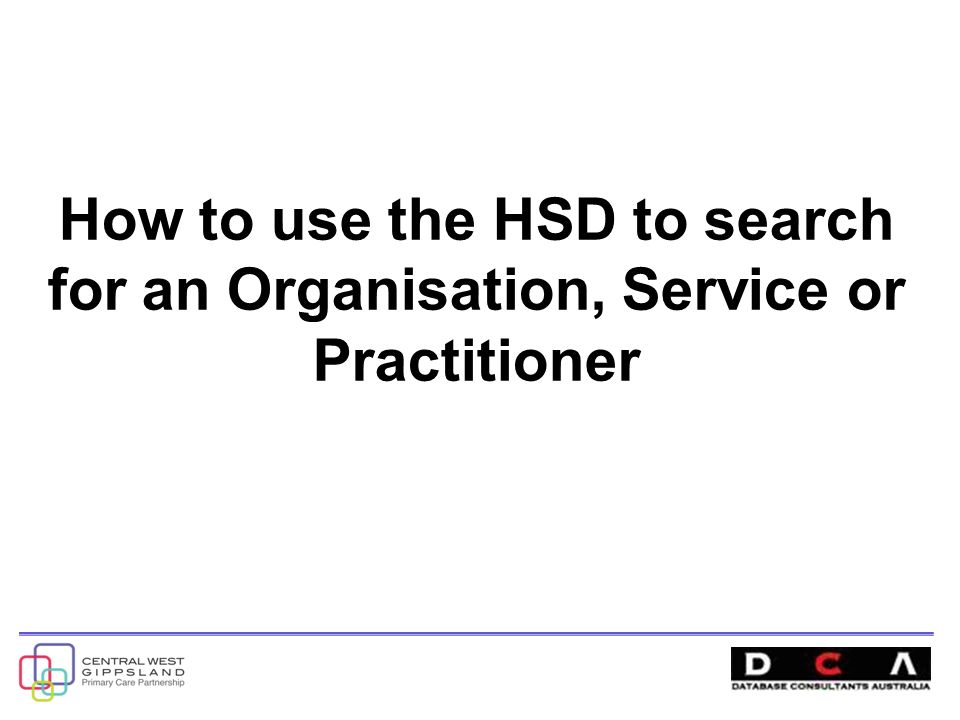How to use the HSD to search for an Organisation, Service or Practitioner