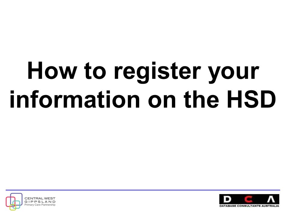 How to register your information on the HSD