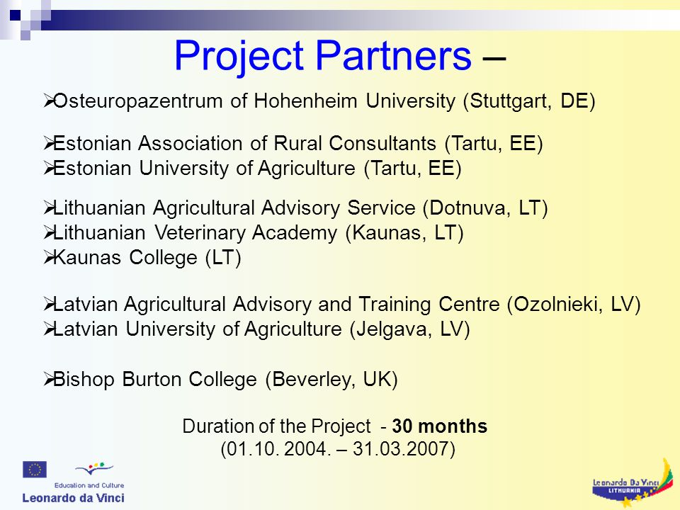 Project Partners – Duration of the Project - 30 months (01.10.