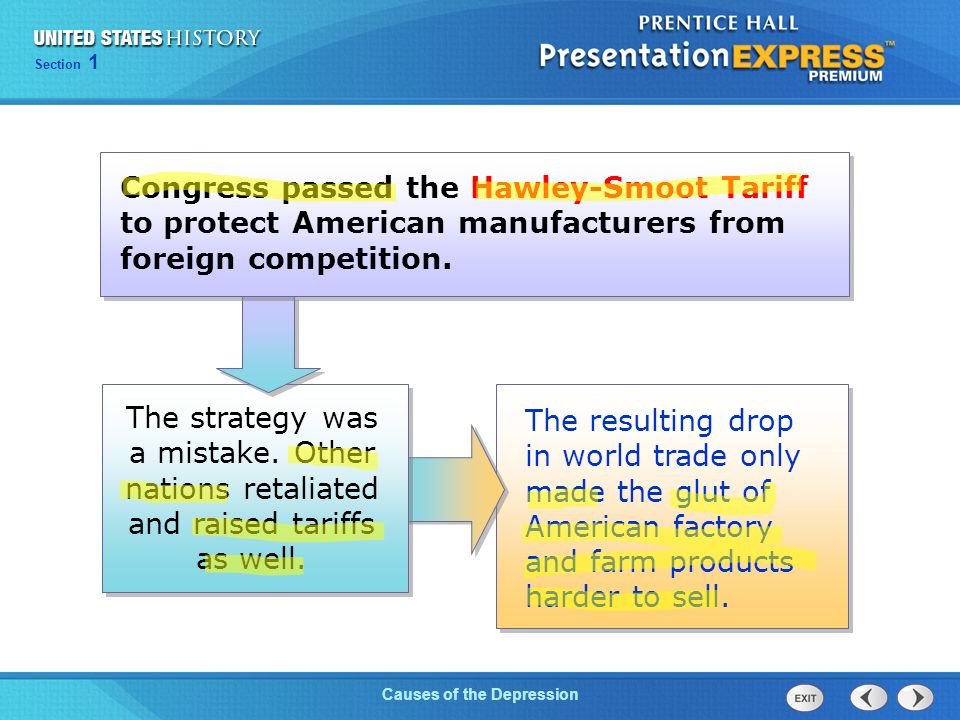 Chapter 25 Section 1 The Cold War Begins Section 1 Causes of the Depression The resulting drop in world trade only made the glut of American factory and farm products harder to sell.