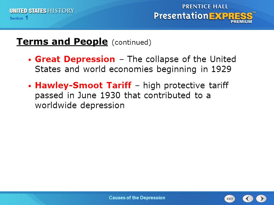 Chapter 25 Section 1 The Cold War Begins Section 1 Causes of the Depression Terms and People (continued) Great Depression – The collapse of the United States and world economies beginning in 1929 Hawley-Smoot Tariff – high protective tariff passed in June 1930 that contributed to a worldwide depression