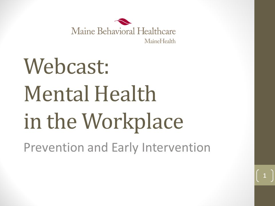 Webcast Mental Health In The Workplace Prevention And Early
