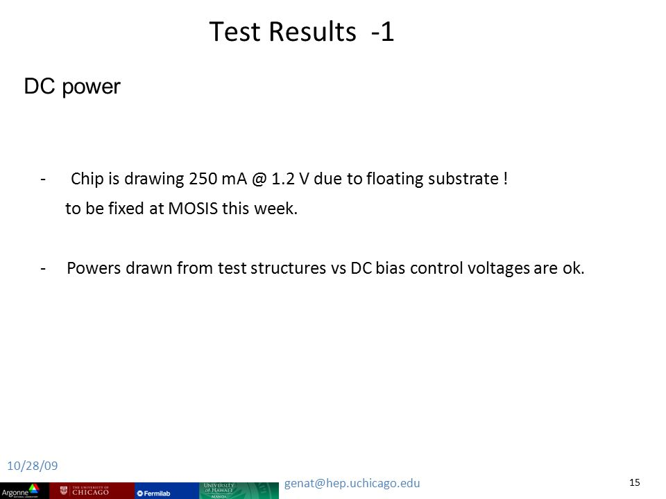 Test Results -1 - Chip is drawing V due to floating substrate .