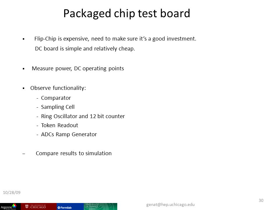  Flip-Chip is expensive, need to make sure it's a good investment.