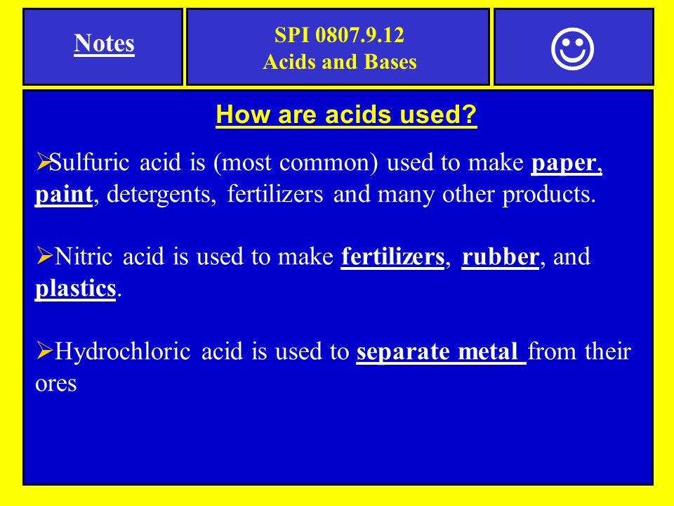 How are acids used.
