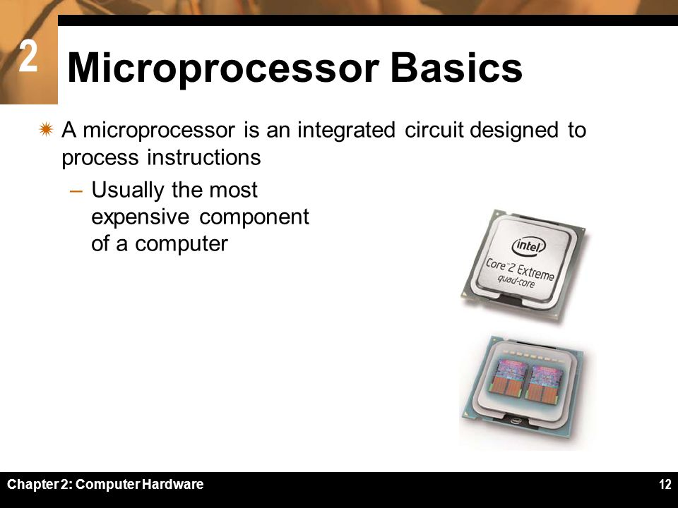 Chapter 2 Computer Hardware 2 Chapter 2 Computer Hardware 2 Chapter Contents Section A Personal Computer Basics Section B Microprocessors And Ppt Download