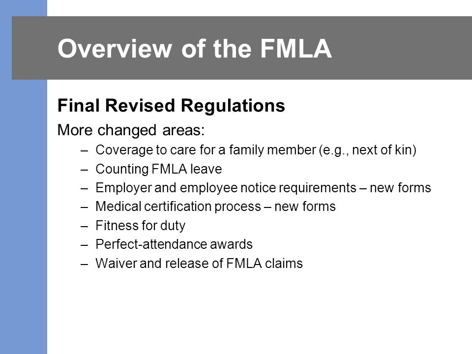 Overview Of The Fmla Objectives Today Federal Fmla Overview