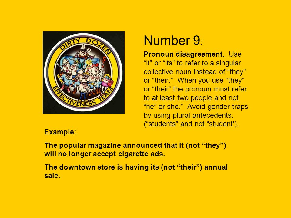 Number 9 : Pronoun disagreement.