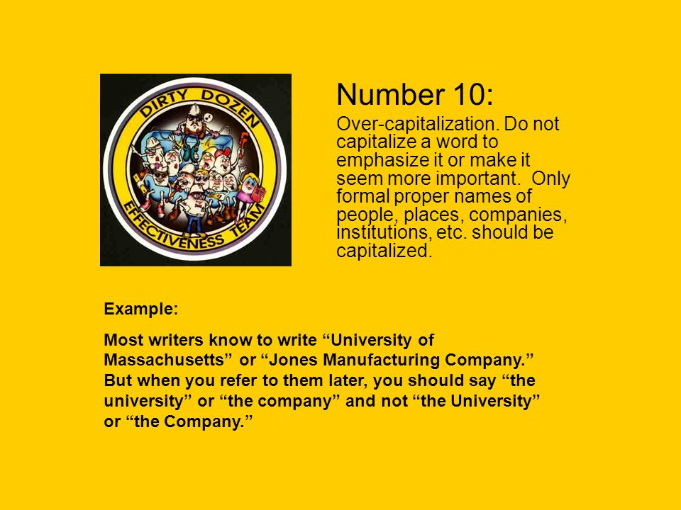 Number 10: Over-capitalization.
