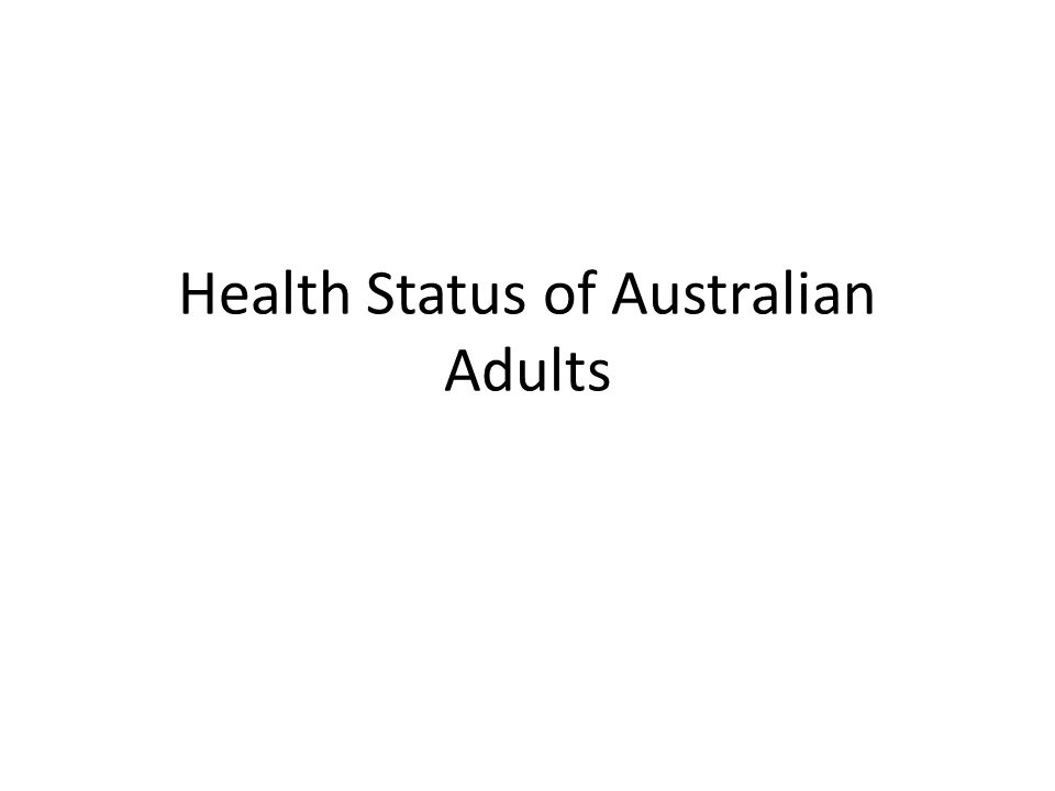 Health Status of Australian Adults