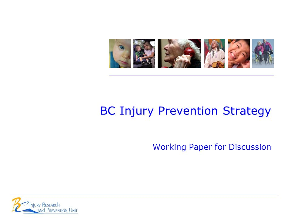 BC Injury Prevention Strategy Working Paper for Discussion