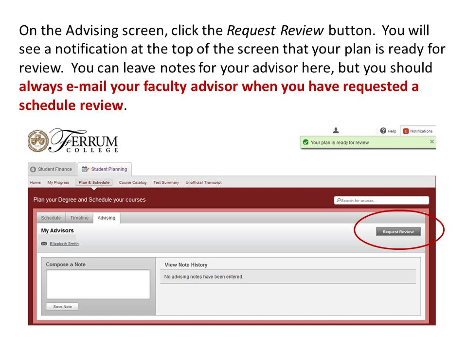 On the Advising screen, click the Request Review button.