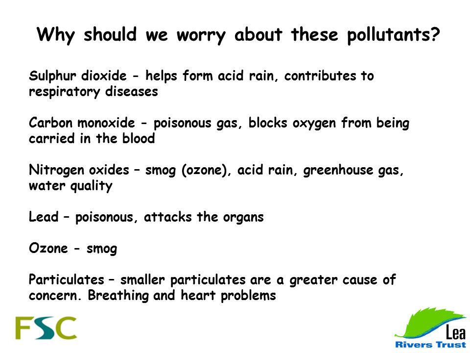 Why should we worry about these pollutants.